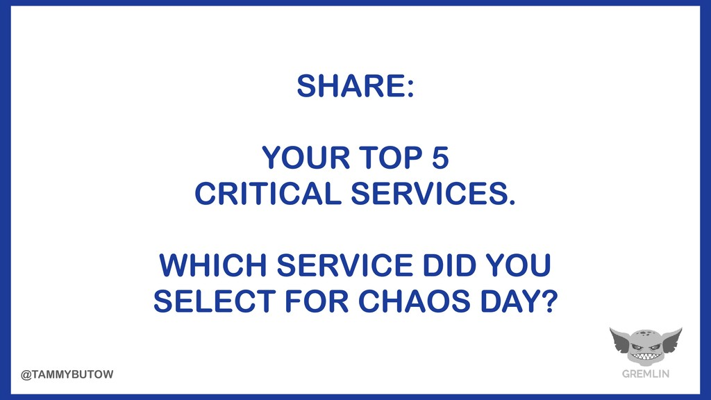 SHARE: YOUR TOP 5 CRITICAL SERVICES. WHICH SERV...