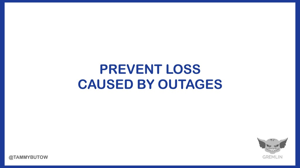 PREVENT LOSS  CAUSED BY OUTAGES @TAMMYBUTOW
