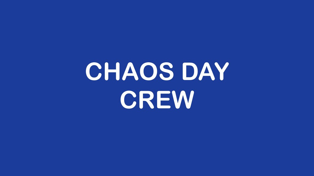 CHAOS DAY CREW
