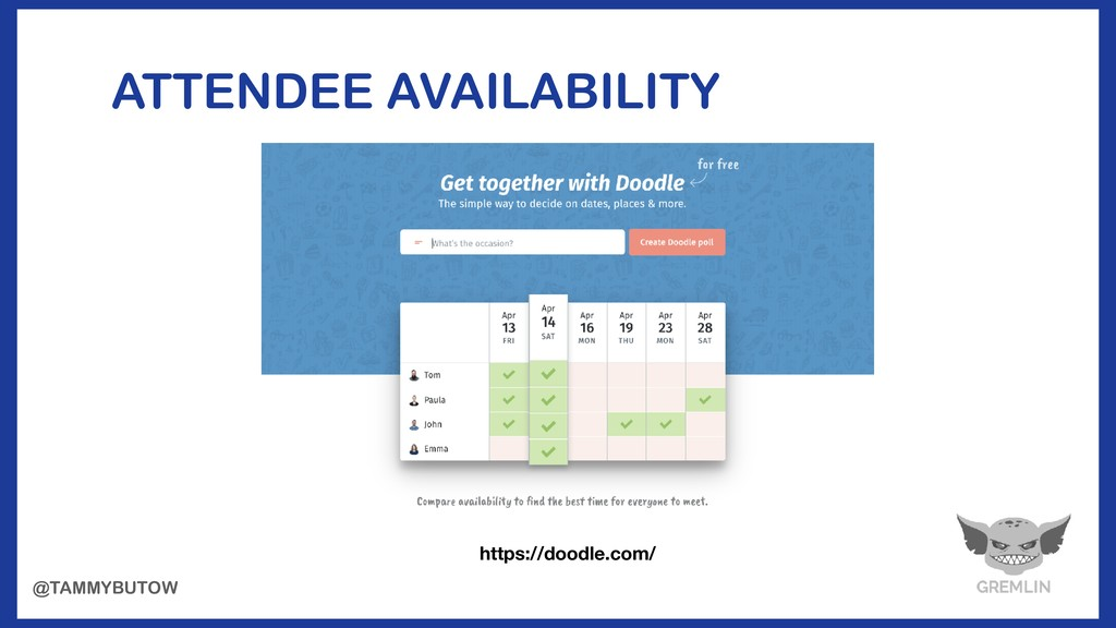 ATTENDEE AVAILABILITY https://doodle.com/ @TAMM...