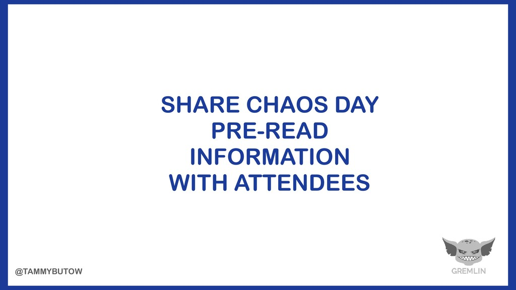 SHARE CHAOS DAY PRE-READ INFORMATION WITH ATTE...