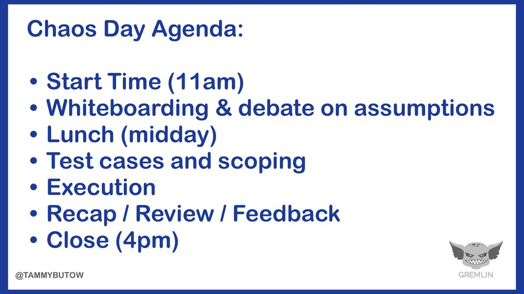 @TAMMYBUTOW Chaos Day Agenda: • Start Time (11a...