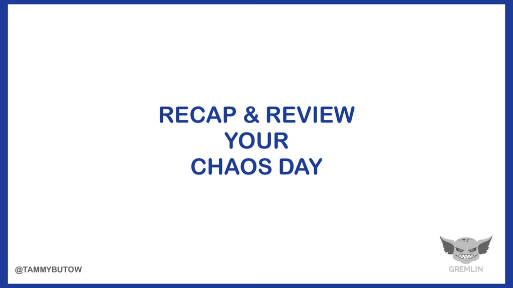 RECAP & REVIEW YOUR CHAOS DAY @TAMMYBUTOW
