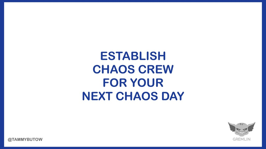 ESTABLISH CHAOS CREW FOR YOUR NEXT CHAOS DAY @T...
