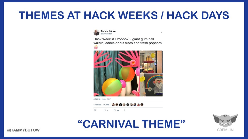 "@TAMMYBUTOW THEMES AT HACK WEEKS / HACK DAYS ""C..."