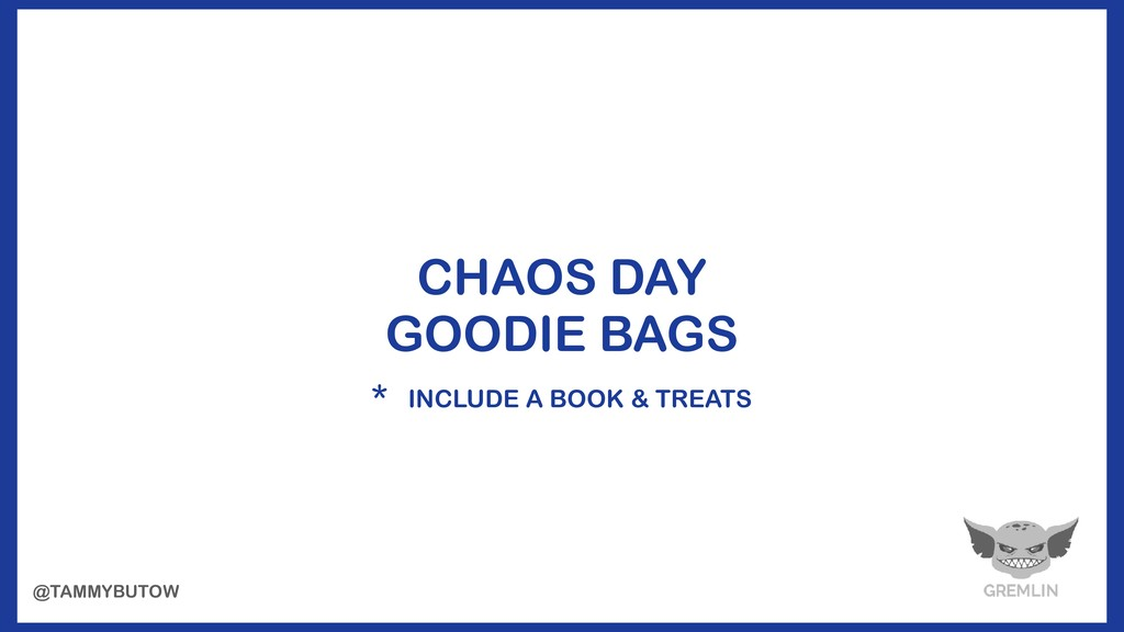 CHAOS DAY  GOODIE BAGS * INCLUDE A BOOK & TREA...