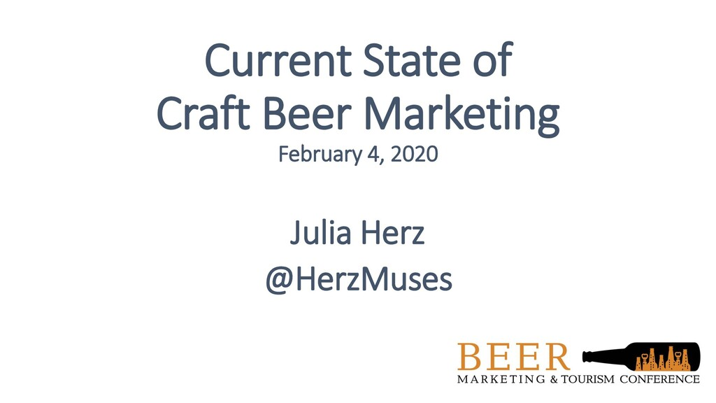 Current State of Craft Beer Marketing February ...