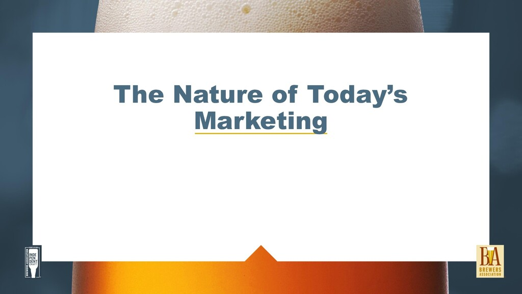 The Nature of Today's Marketing