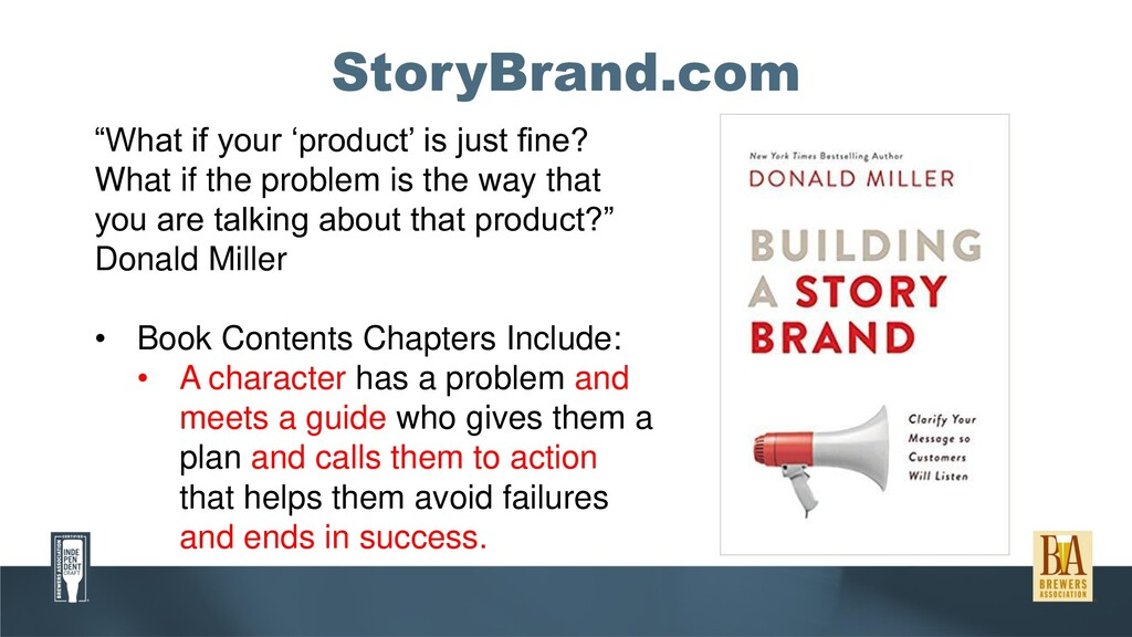 "StoryBrand.com ""What if your 'product' is just ..."
