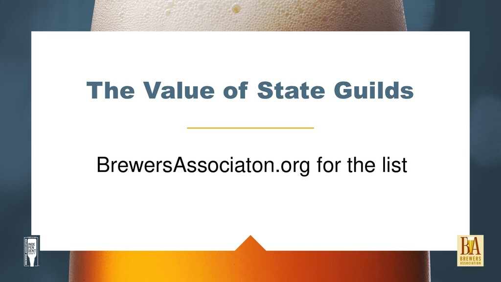 The Value of State Guilds BrewersAssociaton.org...