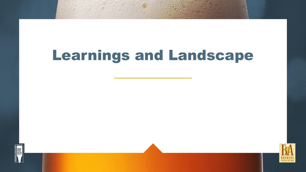 Learnings and Landscape