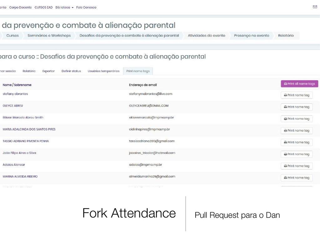 Fork Attendance Pull Request para o Dan