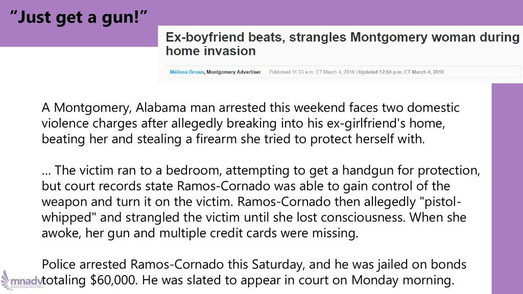 """Just get a gun!"" A Montgomery, Alabama man arr..."