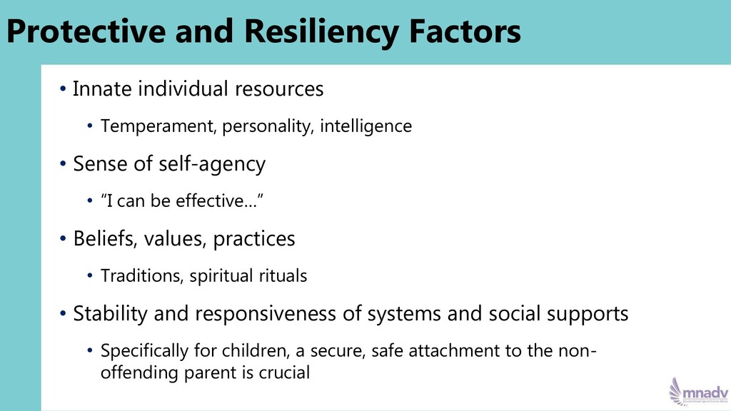 Protective and Resiliency Factors • Innate indi...