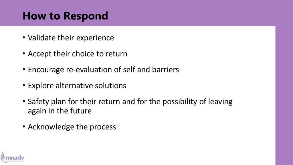 How to Respond • Validate their experience • Ac...