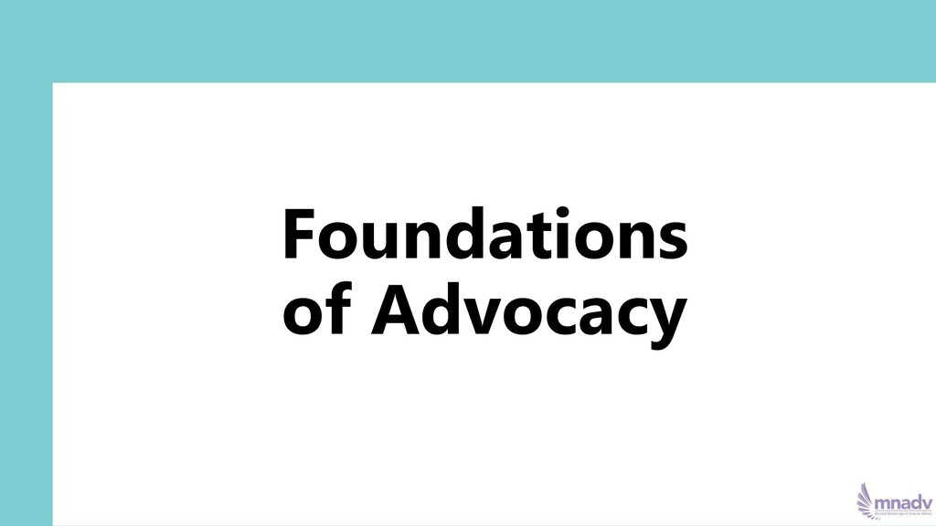 Foundations of Advocacy
