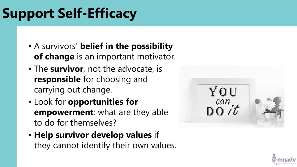 Support Self-Efficacy • A survivors' belief in ...