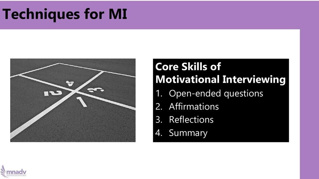 Techniques for MI Core Skills of Motivational I...