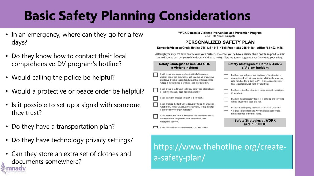 Basic Safety Planning Considerations • In an em...