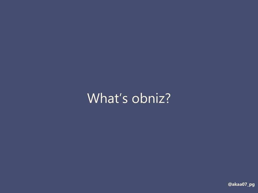 What's obniz? @akaa07_pg