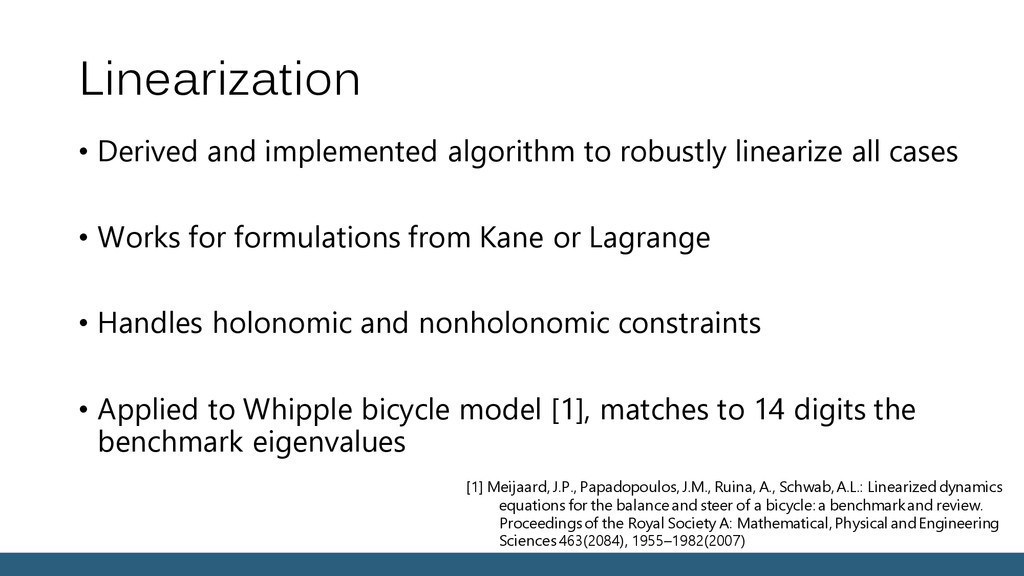 Linearization • Derived and implemented algorit...