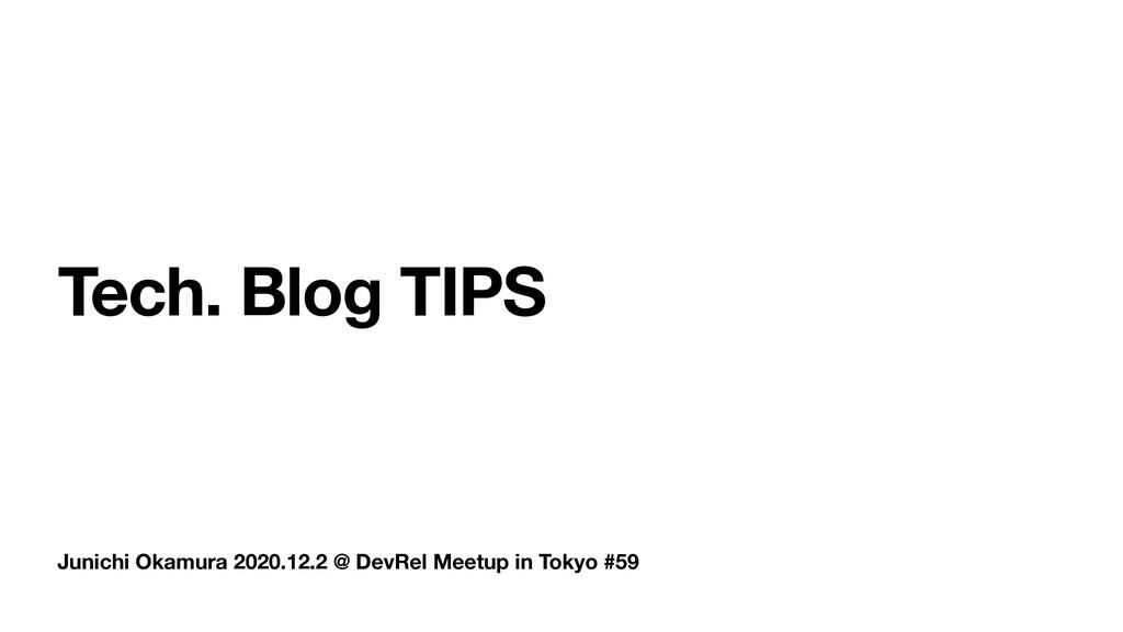 Junichi Okamura 2020.12.2 @ DevRel Meetup in To...