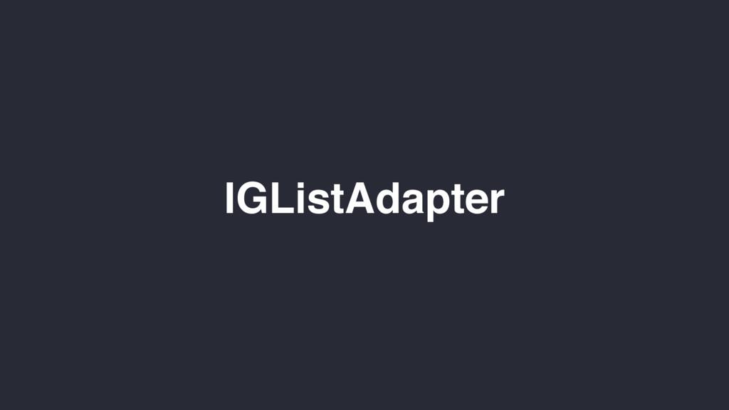 IGListAdapter