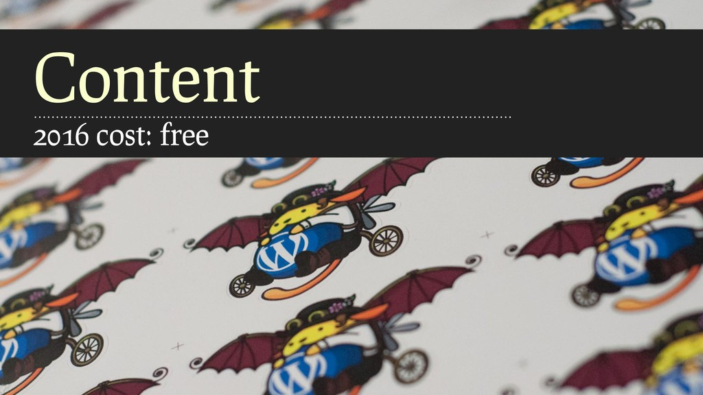 Content 2016 cost: free