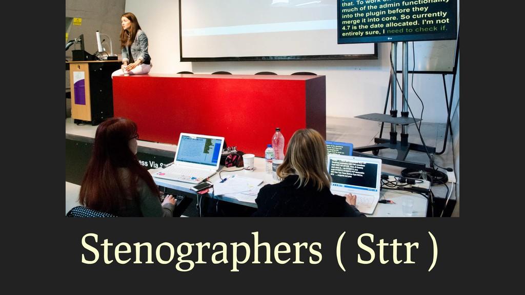 Stenographers ( Sttr )