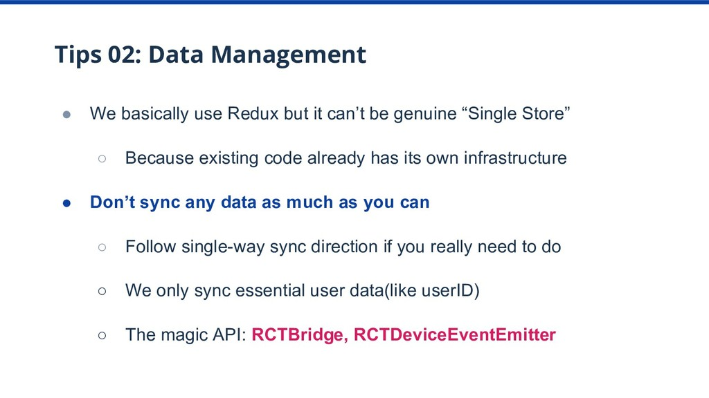 Tips 02: Data Management ● We basically use Red...