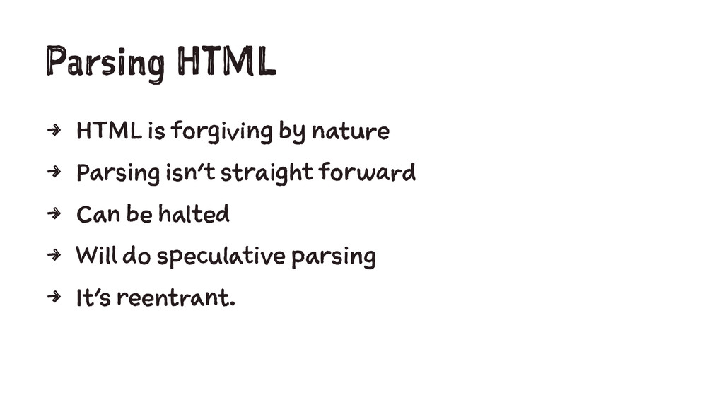 Parsing HTML 4 HTML is forgiving by nature 4 Pa...