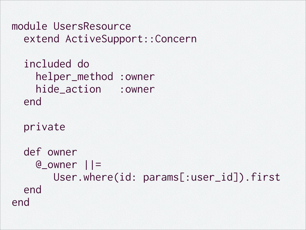 module UsersResource extend ActiveSupport::Conc...
