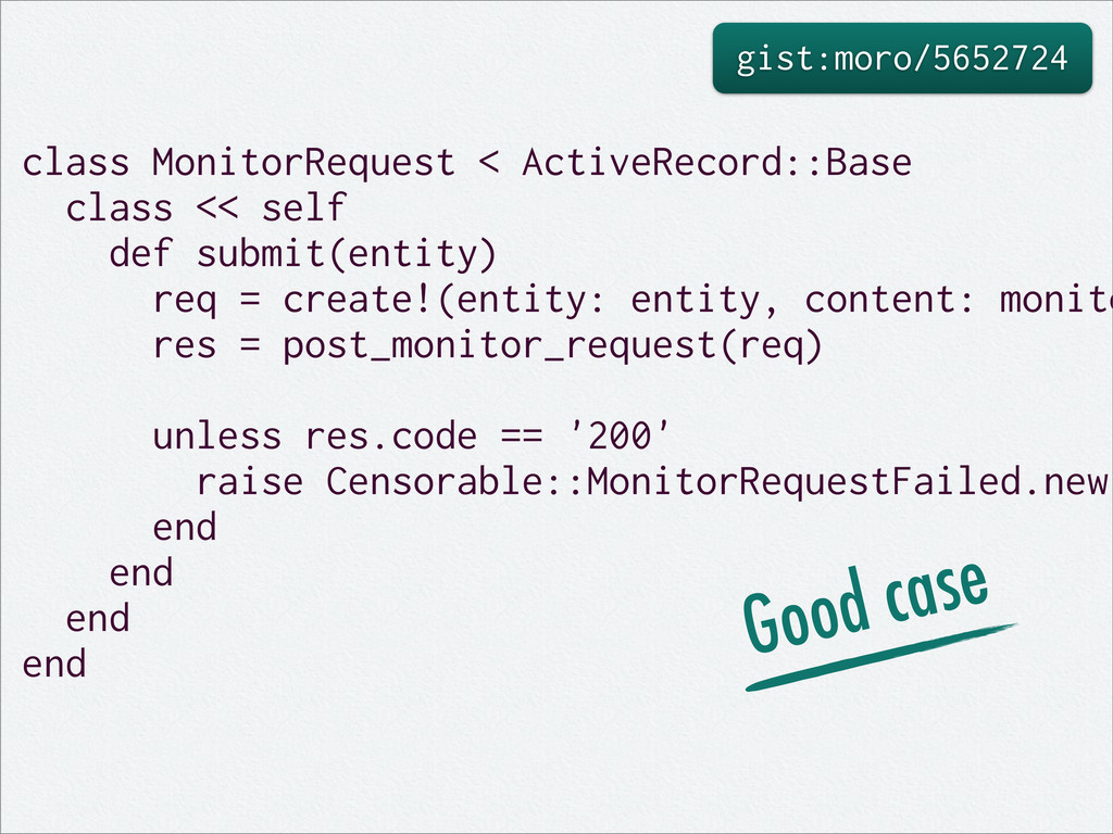 gist:moro/5652724 class MonitorRequest < Active...