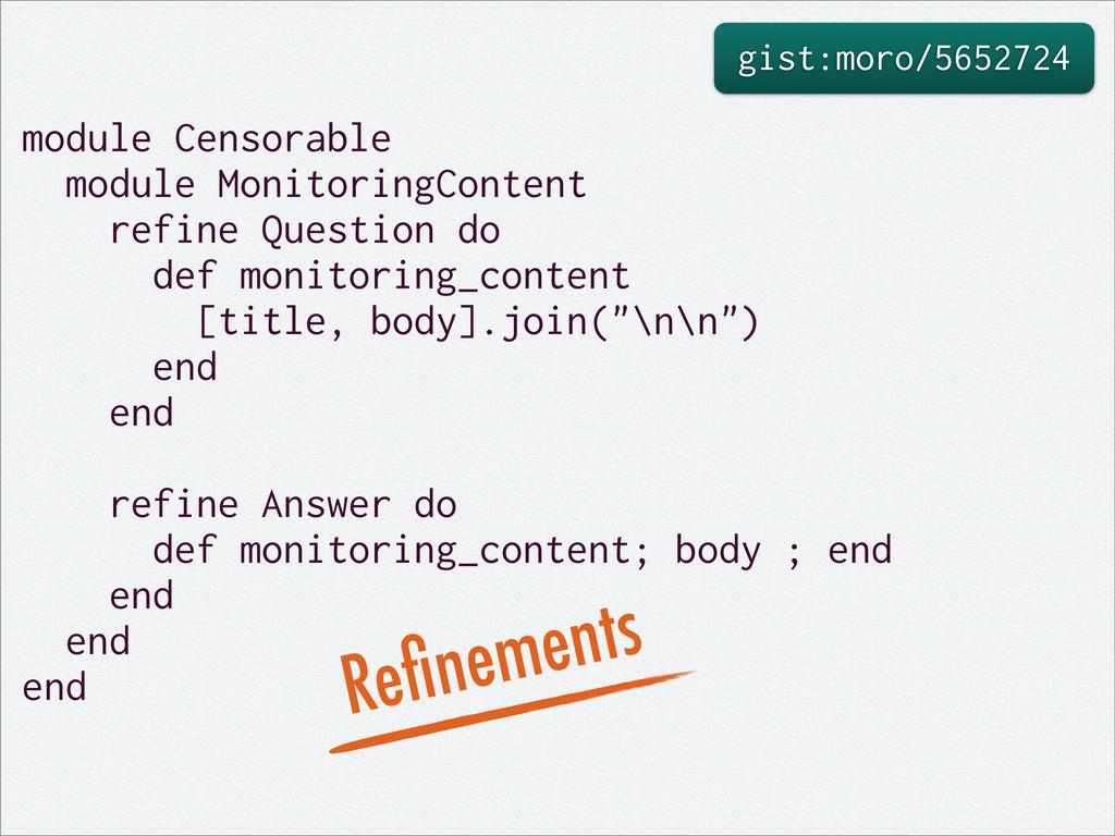 gist:moro/5652724 module Censorable module Moni...