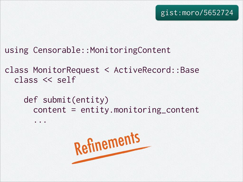 gist:moro/5652724 using Censorable::MonitoringC...