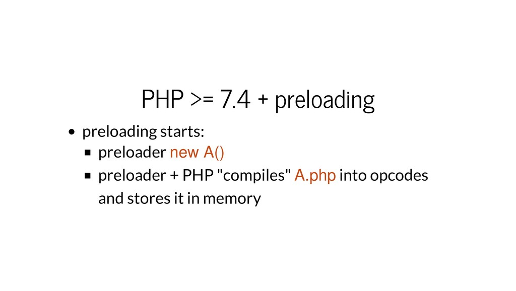 PHP >= 7.4 + preloading preloading starts: prel...