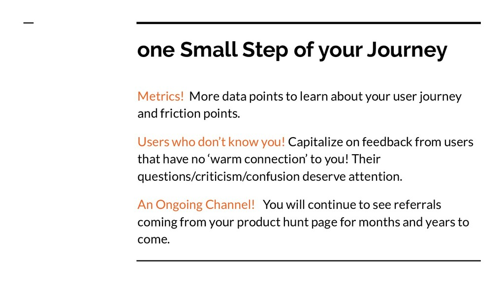 one Small Step of your Journey Metrics! More da...