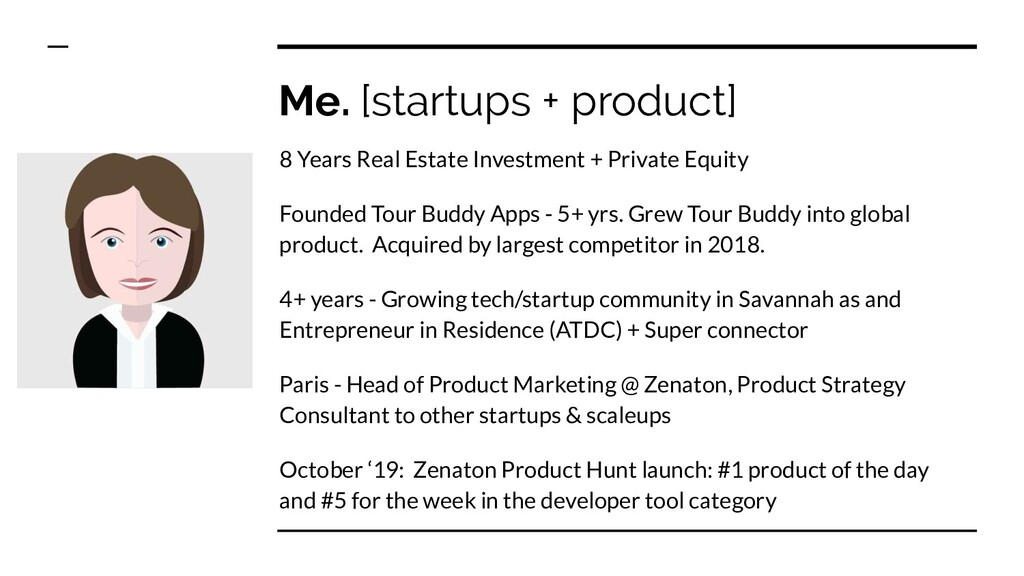 Me. [startups + product] 8 Years Real Estate In...