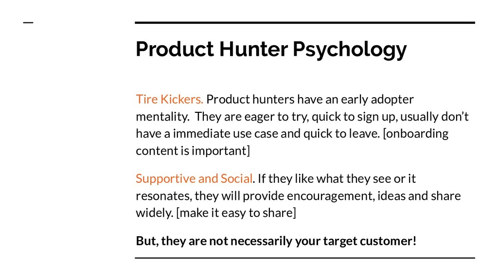 Product Hunter Psychology Tire Kickers. Product...
