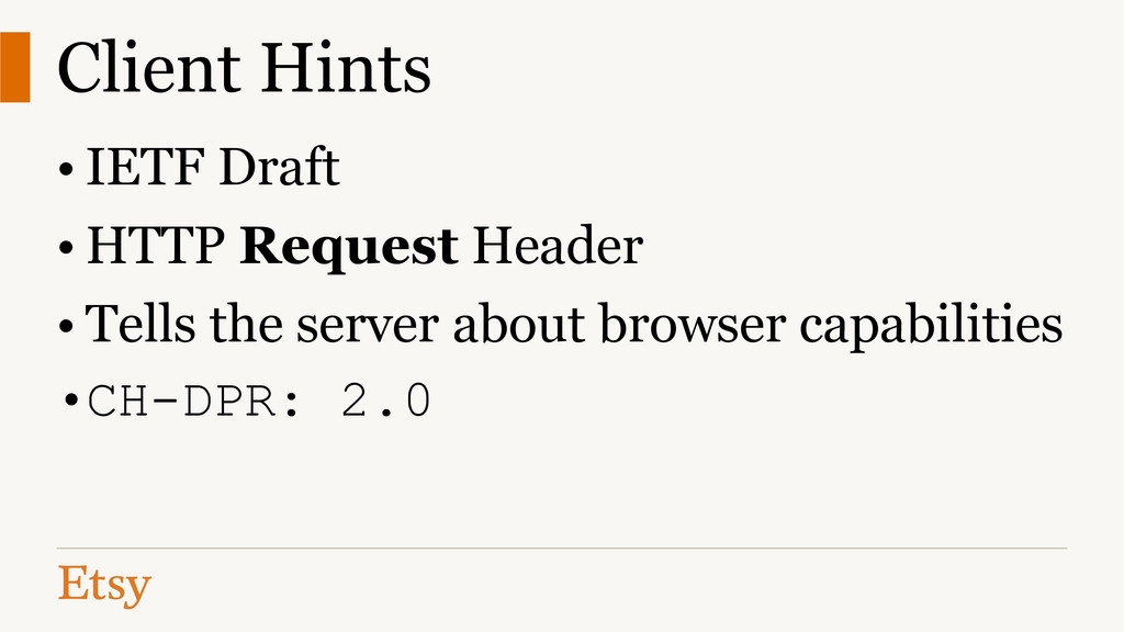 Client Hints • IETF Draft • HTTP Request Header...