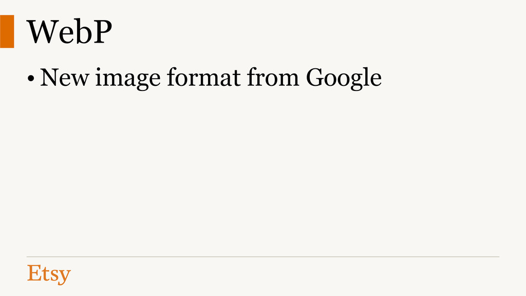 WebP • New image format from Google