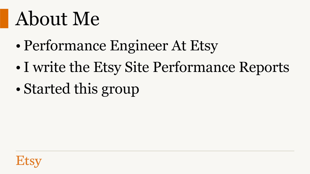 About Me • Performance Engineer At Etsy • I wri...