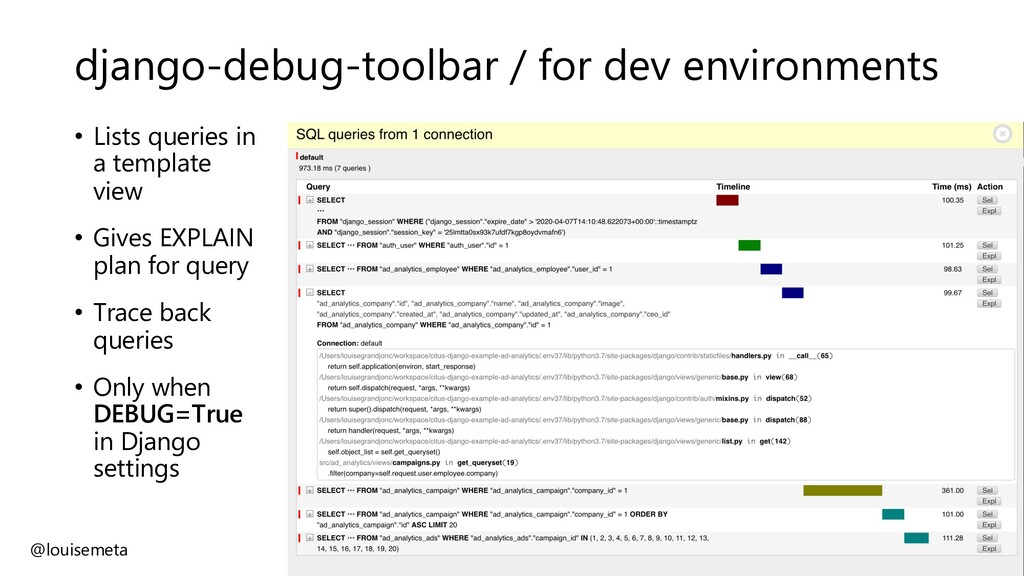 django-debug-toolbar / for dev environments • L...
