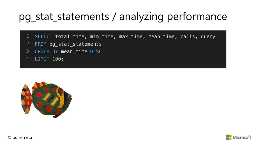 pg_stat_statements / analyzing performance @lou...