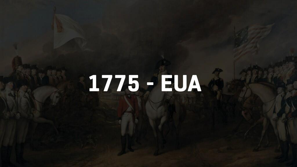 1775 - EUA