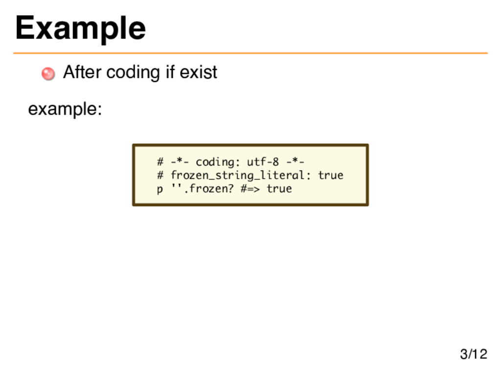 Example After coding if exist example: # -*- co...