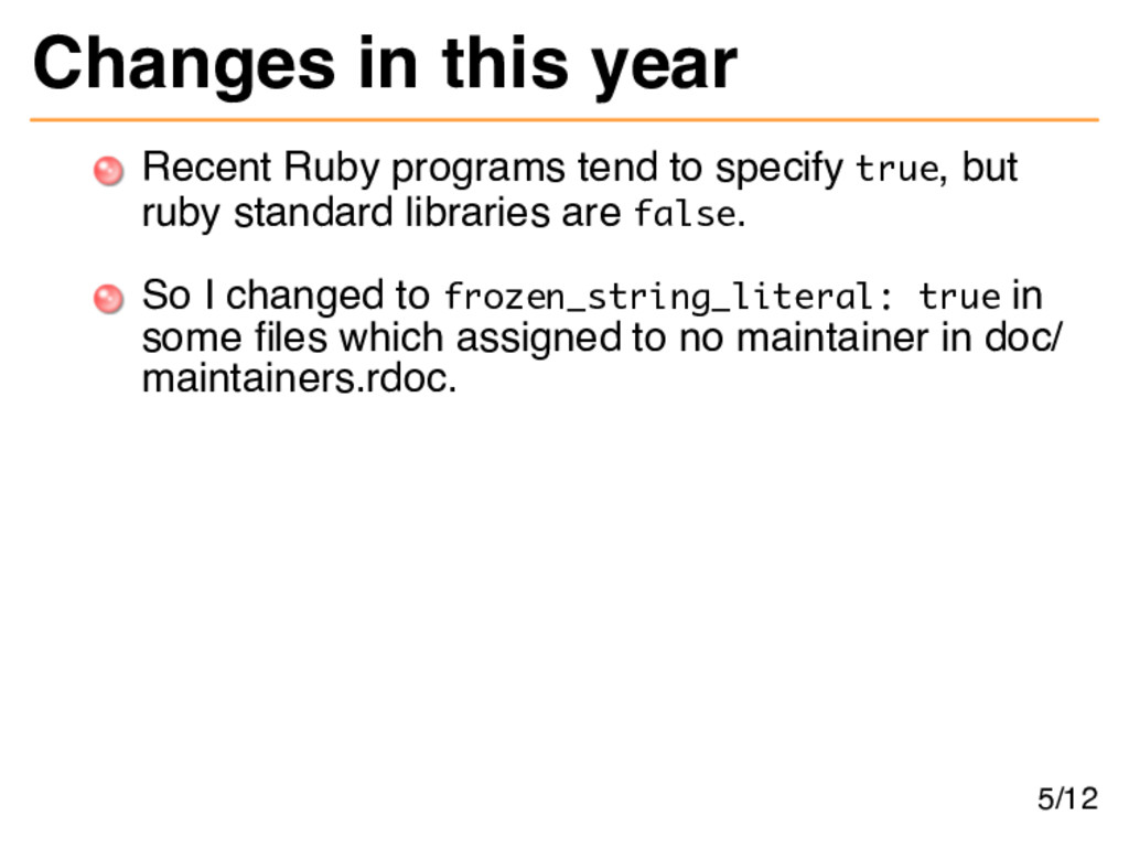 Changes in this year Recent Ruby programs tend ...
