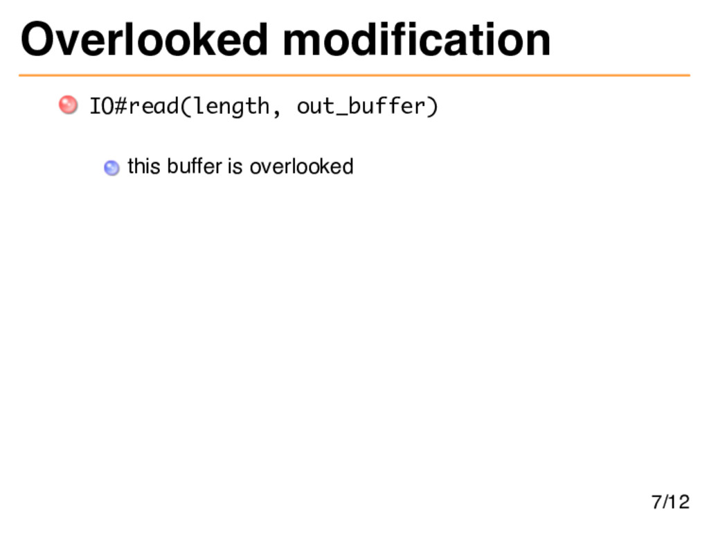 Overlooked modifcation IO#read(length, out_buff...