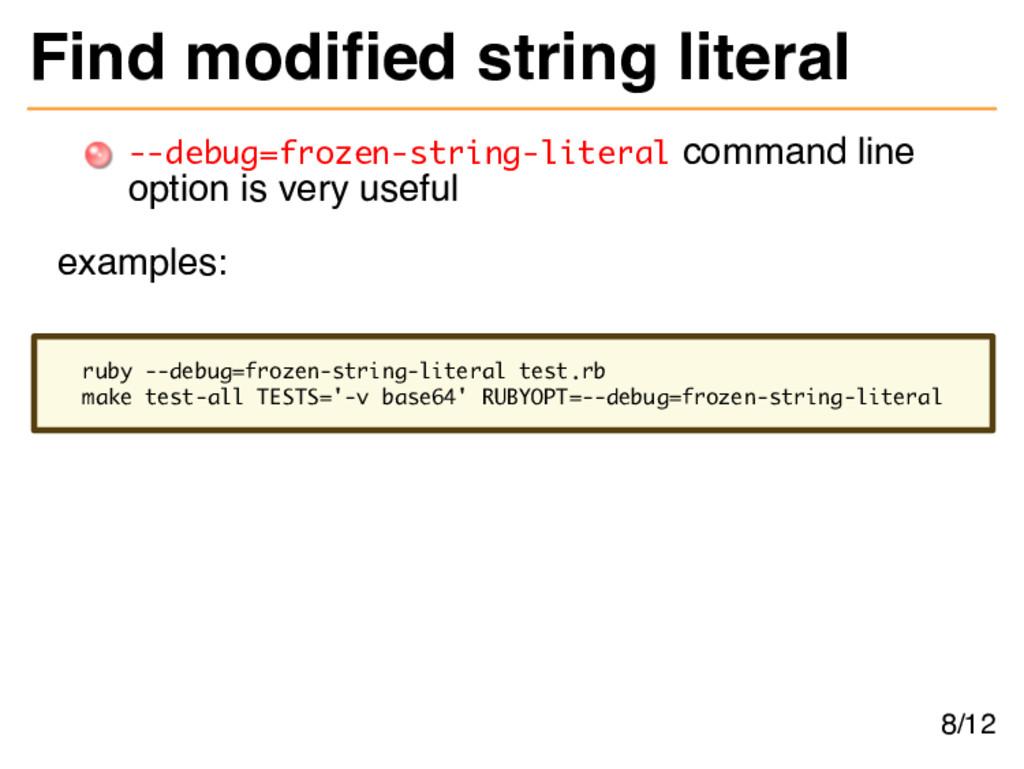 Find modifed string literal --debug=frozen-stri...