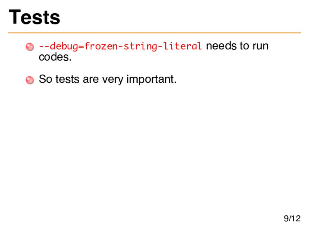Tests --debug=frozen-string-literal needs to ru...